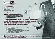"""Aula Aberta sobre """"O Regulamento EU 2016/679 e o seu impacto na gestão dos recursos humanos"""""""